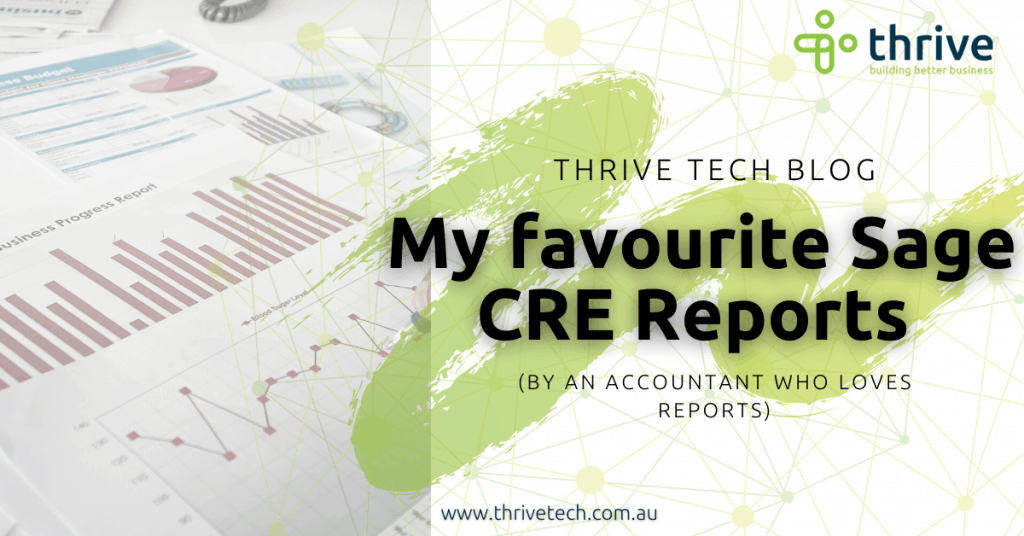My favourite Sage CRE reports (by an accountant who loves reports)