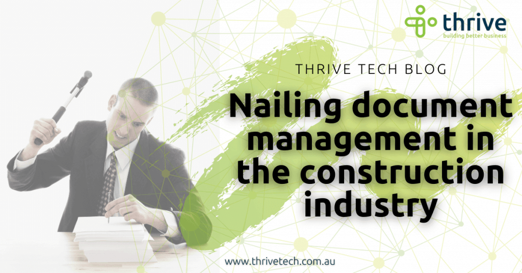 Nailing document management in the construction industry