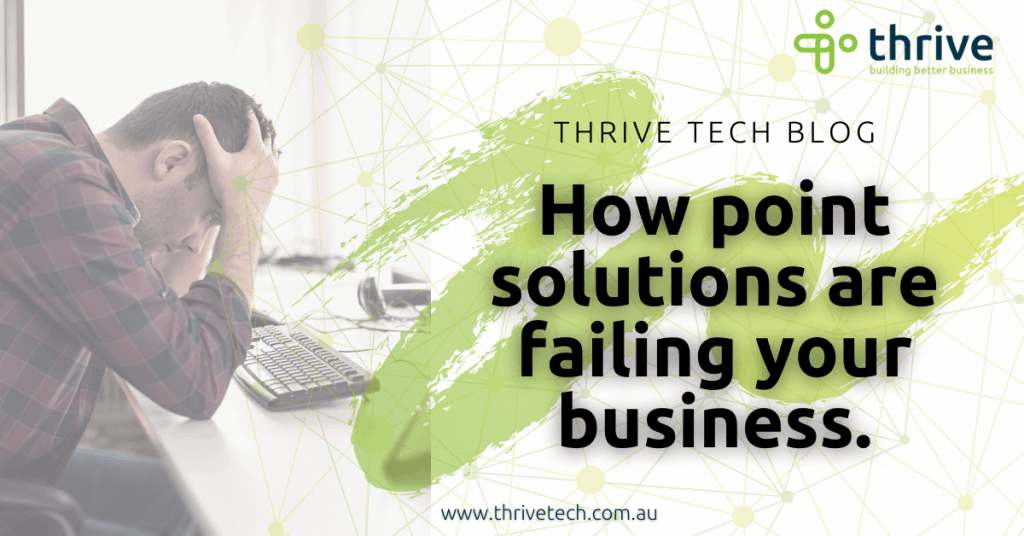 Point Solutions for Businesses are great BUT…