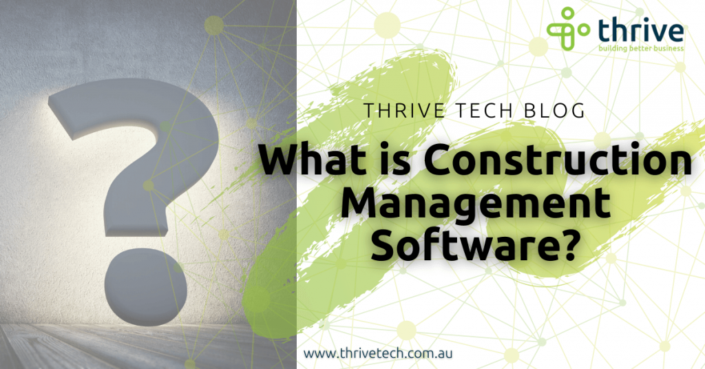 What is construction management software???