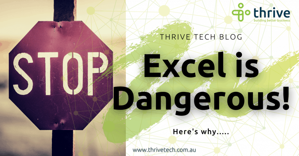 The danger in using excel for financial data and how to avoid it
