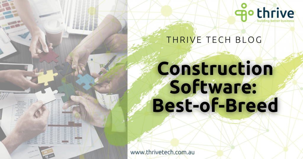 Construction Software: Best-of-Breed or a mongrel dog