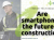 Smartphones the future of construction