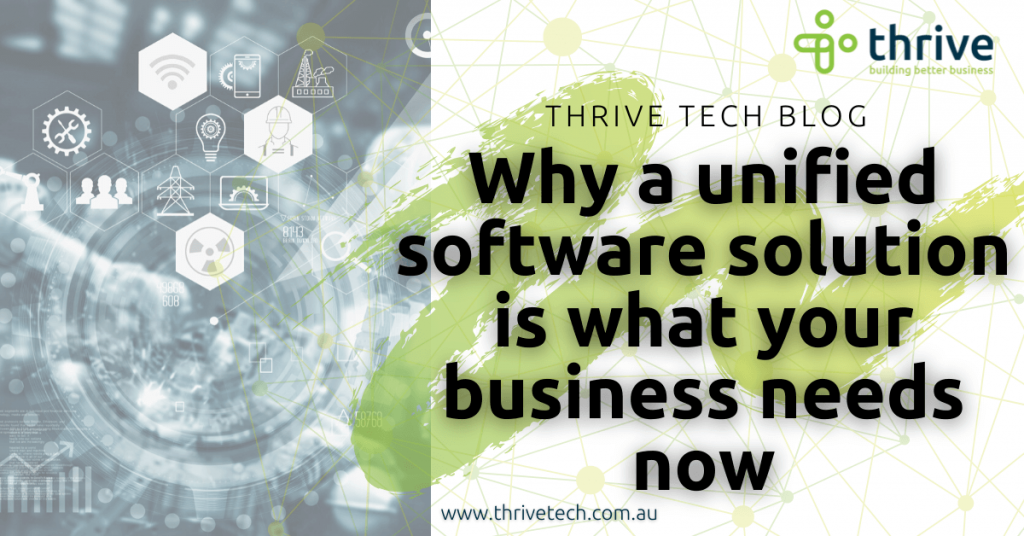 Why a unified software solution is what your business needs now