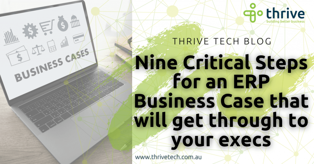 The Nine Critical Steps for an ERP Business Case that will get through to your execs